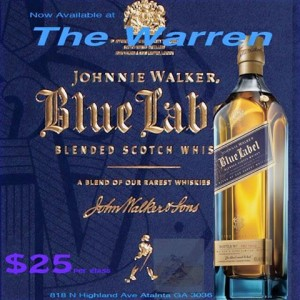 The Warren offers Johnnie Walker Blue below market prices at $25/shot!